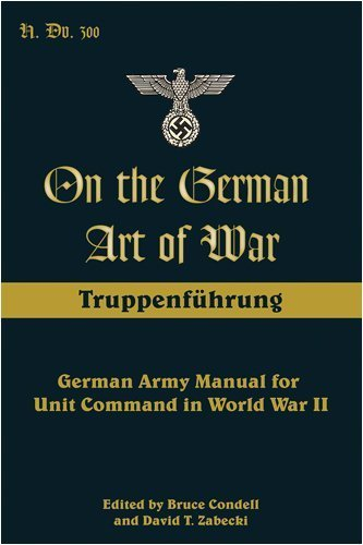 On the German Art of War: Truppenf??: German Army Manual for Unit Command in World War II (Military History) by Unknown(2008-12-17)