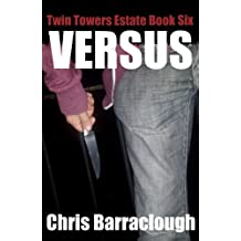 Versus (Twin Towers Estate British Crime Thrillers Book 6)