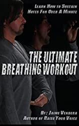 The Ultimate Breathing Workout by Jaime Vendera (2013-07-31)