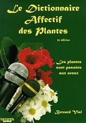 Dictionnaire Affectif des Plantes Deuxième Édition