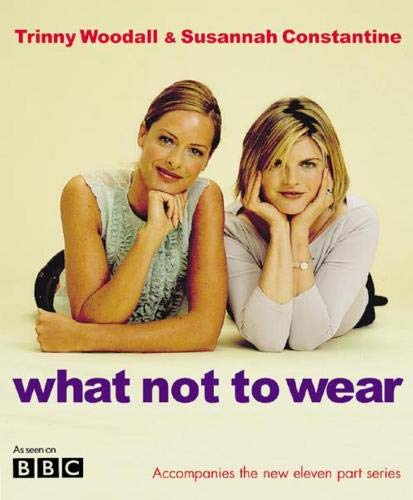 What Not To Wear por Susannah Constantine