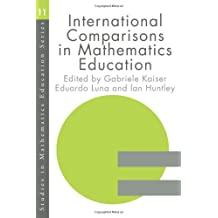 International Comparisons in Mathematics Education (Studies in Mathematics Education Series)