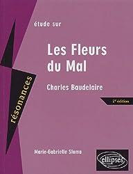 Etude sur Les Fleurs du Mal, Baudelaire