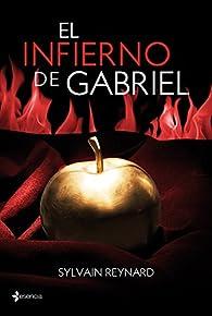El infierno de Gabriel: 1 par Sylvain Reynard
