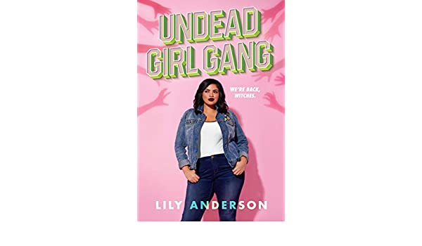 Undead Girl Gang (English Edition) eBook: Lily Anderson: Amazon.fr ...
