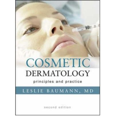 [(Cosmetic Dermatology: Principles and Practice)] [Author: Leslie S. Baumann] published on (May, 2009)