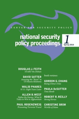National Security Policy Proceedings: Spring 2010 by Douglas J Feith (2010-05-24)