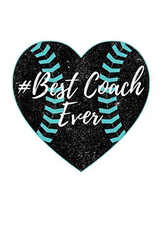 Best Coach Ever: Baseball Coach Gift Notebook Journal V49 (Baseball Books for Kids) por Dartan Creations