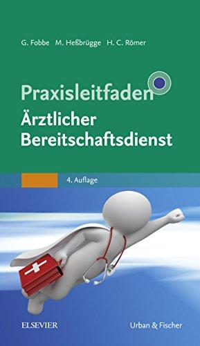 Praxisleitfaden Ärztlicher Bereitschaftsdienst (Klinikleitfaden)