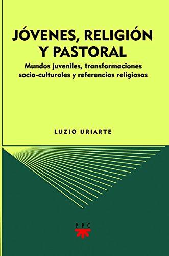 Jóvenes, religión y pastoral (eBook-ePub) (GS nº 84)