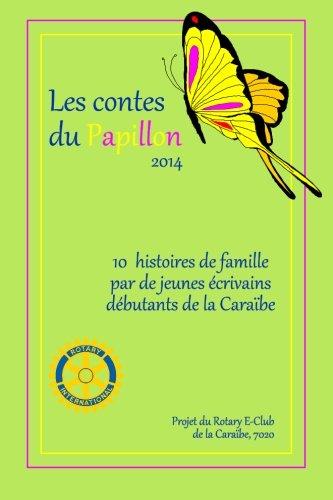 Les Contes du Papillon (2014): Histoires écrites ...