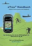 eTrex Handbuch: Einfach Touren planen und Navigieren (GPS-Anleitung.de)