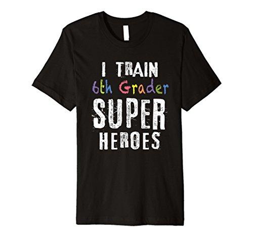 Ich Zug 6. Grader Superhelden T-Shirt Lehrer Geschenk Shirt