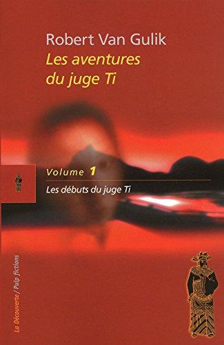 Les aventures du juge Ti (01)