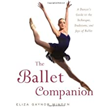 The Ballet Companion by Eliza Gaynor Minden (2005-10-11)