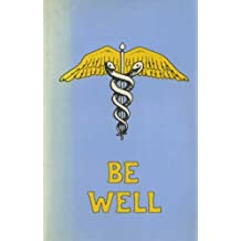 Be Well by Mike Samuels (1976-08-06)