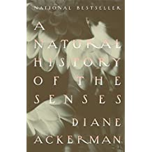 A Natural History of the Senses (English Edition)