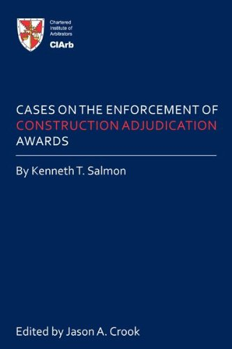 Cases on the Enforcement of Construction Adjudication Awards (English Edition) (Construction Adjudication)