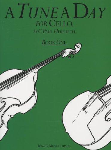 A Tune A Day For Cello Book One: Book 1