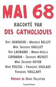 Mai 68 raconté par des catholiques par Guy Aurenche