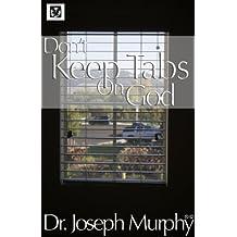 Don't Keep Tabs on God (English Edition)