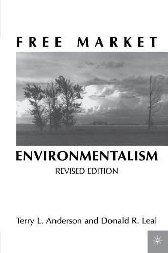 Free Market Environmentalism by Terry L. Anderson (2001-02-03)