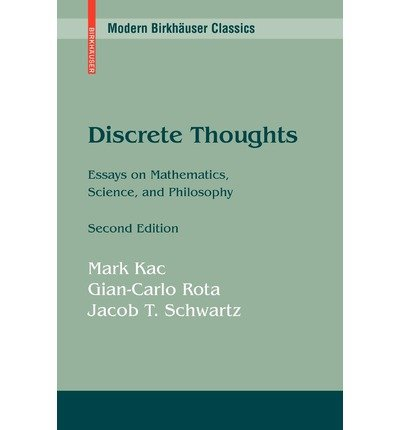 [( Discrete Thoughts: Essays on Mathematics, Science, and Philosophy )] [by: Mark Kac] [Jan-2008]
