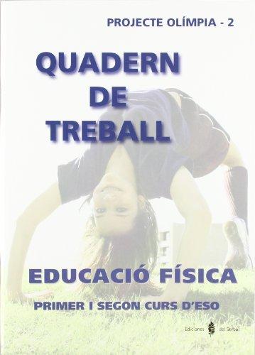 Olímpia - 2 educació física primer i segon curs d'eso quadern de treball (educació i llibre escolar català)