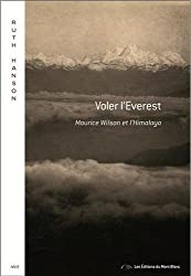 Voler l'Everest : Maurice Wilson et l'Himalaya