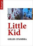 Little Kid (French Edition)