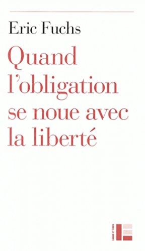 Quand l'obligation se noue avec la libert