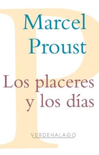 Los placeres y los días por Marcel Proust