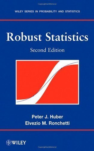 Robust Statistics 2nd edition by Huber, Peter J., Ronchetti, Elvezio M. (2009) Hardcover
