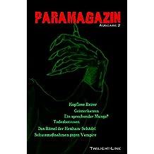 ParaMagazin: Kopflose Reiter, Geisterkatzen, Todesbotinnen und verfluchte Schädel: 2