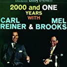 2000 & One Years With Carl Reiner & Mel Brooks by Carl Reiner