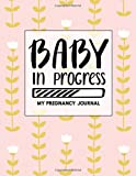 Best Safety 1st Books For Baby Girls - Baby in Progress: My Pregnancy Journal Pink Floral Review