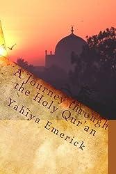 A Journey through the Holy Qur'an by Yahiya Emerick (2010-01-13)