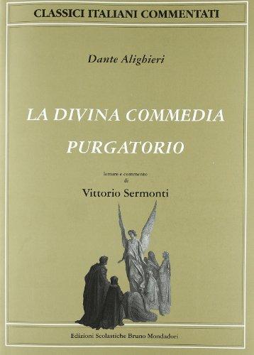 La Divina Commedia. Il Purgatorio