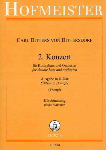 KONZERT 2 D-DUR - KB ORCH - arrangiert für Kontrabass - Klavier [Noten / Sheetmusic] Komponist: DITTERSDORF KARL DITTERS VON