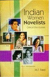 Indian Women Novelists: Critical Discourses