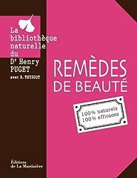 Remèdes de beauté : 100% naturels 100% efficaces