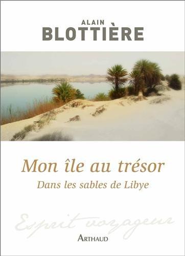 Mon le au trsor : Dans les sables de Libye
