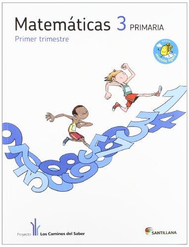 Matemáticas 3 primaria trimestre 1, 2 y 3 (libro)
