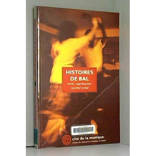 HISTOIRES DE BAL