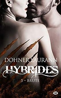 Brute: Hybrides, T5