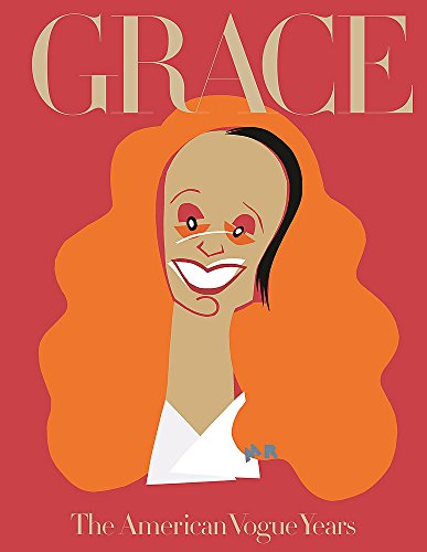 Grace. The American Vogue Years por Grace Coddington