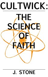 Cultwick: The Science of Faith