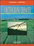 Coltivazioni erbacee. Per gli Ist. Tecnici e per gli Ist. Professionali