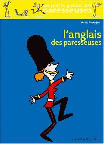 L'anglais des paresseuses