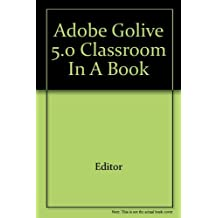 Adobe GoLive 5.0 Classroom in a Book